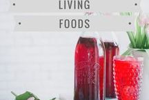 Living Foods / Fermented real food recipes - sauerkraut, kombucha, kimchi and much more!