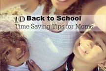Back-to-School Tips / get the kids, and yourself, in the back-to-schoo moe