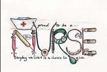 Nurse -- Thats Me / by Robbin Gibson