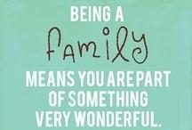 Family / by Tracy Ballin