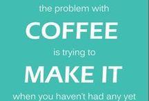 Coffee Please! / by Kelly Jones