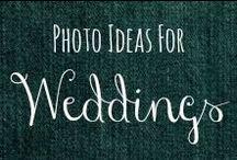 Photo Ideas: Weddings / by Helen Stafford