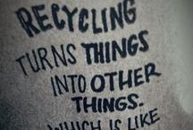 """Recycle / Recycled, """"Upcycled"""", & Repurposed Items / by Barbara Boyd"""