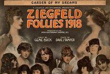 Ziegfeld Follies / by Chris Winfield