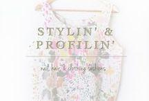 Stylin' and Profilin'  / Nail, Hair, & Clothing Fashions