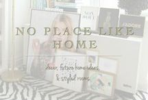 No Place Like Home / For the Home