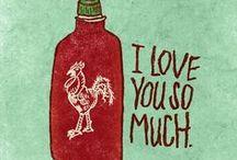 Sriracha / by Stella Plato