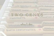 Two Cents / Advice & Ideas