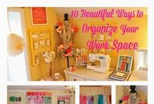 WORK SPACE / 10 easy ways to organize, make-over, or create a beautiful work space.