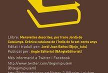 #MeravellesD / Meravelles descrites per frare Jordà de Catalunya. Crònica catalana de l'Índia de fa set-cents anys Edició i traducció de Jordi Joan Baños