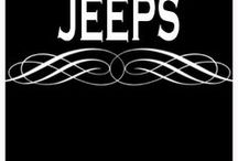 JEEPS / Jeeps, rugged 4WD vehicles. Girls love Jeeps too.