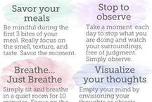 MINDFULNESS | BODY | SOUL / by Professional Organizer Geralin Thomas
