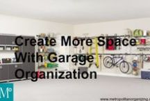 GARAGE Organization / The garage - approximately 30% of men use the garage for storage, exercising, and hobbies instead of parking their car.   / by Professional Organizer Geralin Thomas
