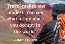 Travel Inspiration / Amazing quotes and beautiful pictures to inspire your next big adventure!