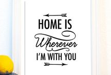 Home is wherever I'm with you! / by Paola González