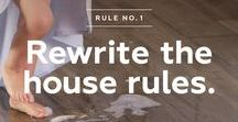 EverMore - Rewrite the House Rules / Introducing EverMore™.  This new porcelain wood-look offers 50% more slip resistance than ordinary tile and is 2X more durable that other hard surface flooring. Finally, a tile so durable, you can rewrite the traditional house rules.
