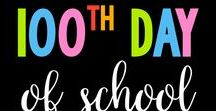 100th Day of School / 100th Day of School