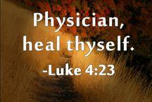 Heal Thyself.... / by Deb Bader