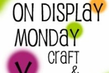 On Display Monday Features / Features from the On Display Monday link party @ http://craftandrepeat.wordpress.com/