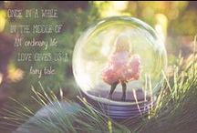 I Love FairyTales. / Wanting my girls to believe in the magic of Fairytales.