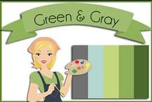 Color: Green & Gray / Greens and Grays or grey with a touch of steel blue / by Robin Sampson