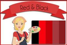 Color: Black & Red / Black and Red color scheme, Color Pallets / by Robin Sampson