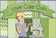 Quilting: Layer Cakes / by Heart of Wisdom