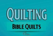 Quilting: Scripture Quilts / by Heart of Wisdom