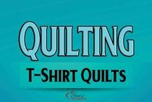 Quilting: T-Shirt Quilts / by Heart of Wisdom