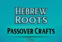 Passover Crafts / Messianic Passover Celebrating the Passover Lamb / by Heart of Wisdom