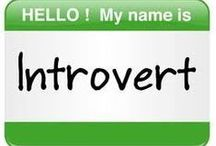 """Introvert / Yes, I am an introvert!  Being around lots of people for  extended periods of time tends to deplete my energy, """"small talk"""" is not on my list of favorite things, but I do enjoy meaningful conversation.  Being introverted doesn't mean I sit at home alone all the time!  I love to be with my friends, it's just that I love and need my """"alone"""" time, too.  My mind is loud with thoughts.  I love to write and read.  I love long solitary walks... and many other solitary introverted """"things."""""""