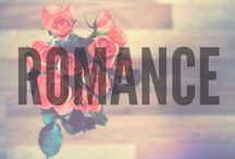 Romance and love / All things romantical.
