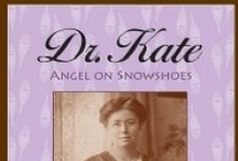 Dr. Kate Resources / A middle grade biography about Dr. Kate Pelham Newcomb, one of the few doctors in the northwoods of Wisconsin in the early 20th century. Available from the Wisconsin Historical Society Press.