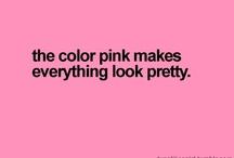 I Love Pink / by Centhia Gutierrez