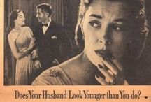 Retro & Vintage Ads & 'Housewives' / It is interesting to see how the advertising industry of yesteryear saw society, but what blows my mind is the total prevailing 'male chauvinism' image of housewives pushed out earlier years. It is still happening, but much more subtle..........