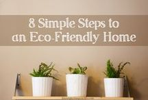 Eco Friendly Living / My best finds for a green life.  Eco friendly home ideas and more tips.