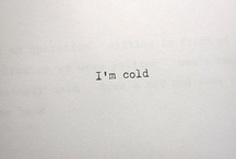 I Am Cold