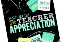 Teacher gifts / by Julie Begemann
