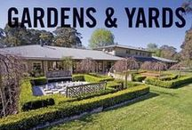 Gardens & Yards / Garden ideas. Landscape ideas. Need both? Have a look at the best of our Smarter, Bolder and Faster gardens & yards from our homes around Australasia