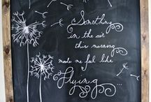 Chalk it up... / by Suzanne Cooney