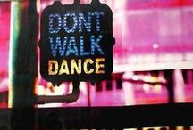 DANCE / by Suzanne Cooney
