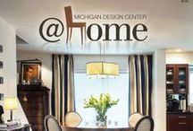 @home Magazine - 2014 / Michigan Design Center @home Magazine's digital issue.  Read about a designer's beautiful transformation of his own home, fabulous kitchens & baths, perfect party tips, and much more!