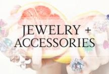 Jewelry + Accessories / Jewels | Earrings | Necklaces | Bracelets | Sunglasses | Gloves / by Ashley In DC