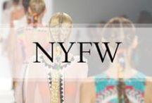 New York Fashion Week / #NYFW / by Ashley In DC