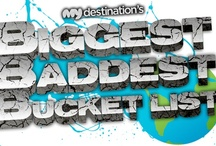 Biggest, Baddest Bucket List / Want to win a 6 month trip around the World and come home to $50k cash? You've come to the right place! www.mydestination.com/BBB
