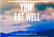 Yum! Eat Well / Yum! Eat well is Milly's Guide board for yummy, happy food, tips and recipes.