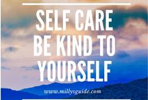 Self Care : Be kind to yourself / Self care, increasing self esteem, combatting anxiety and depression.