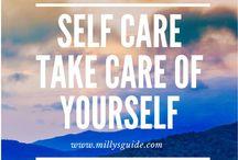 Self Care : Take care of yourself / Health and wellness