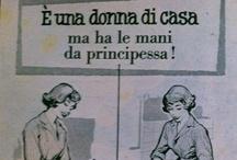 Pubblicità Italia '50-'70 / Pubblicità da riviste femminili degli anni che vanno dai '50 ai '70