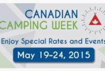 2015 May 22/23 2 night Spring special Participating Campgrounds / The first ever Canadian camping week is scheduled to run between May 19 and May 24, 2015 and the following participating campgrounds will offer a special two-night camping rate of $50.00 plus tax.